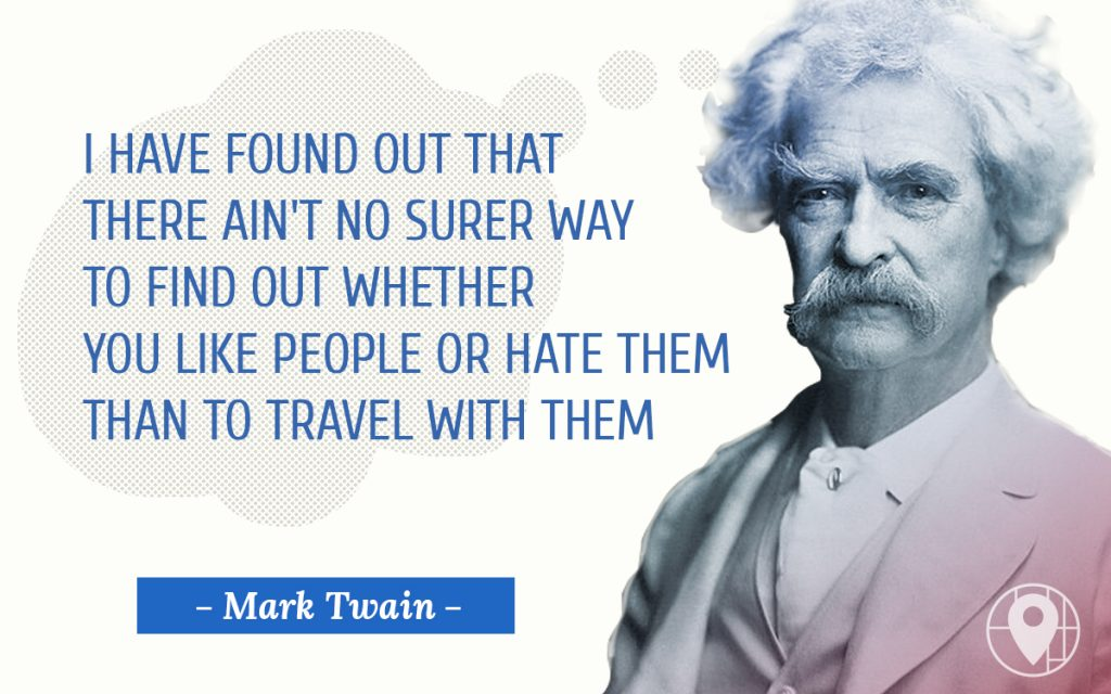 MARK TWAIN; TRAVEL; QUOTE; BEST QUOTES; TRAVELLING; JOURNEY; TRIP; TWAIN;